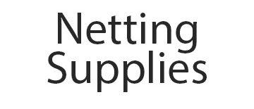 Netting Supplies